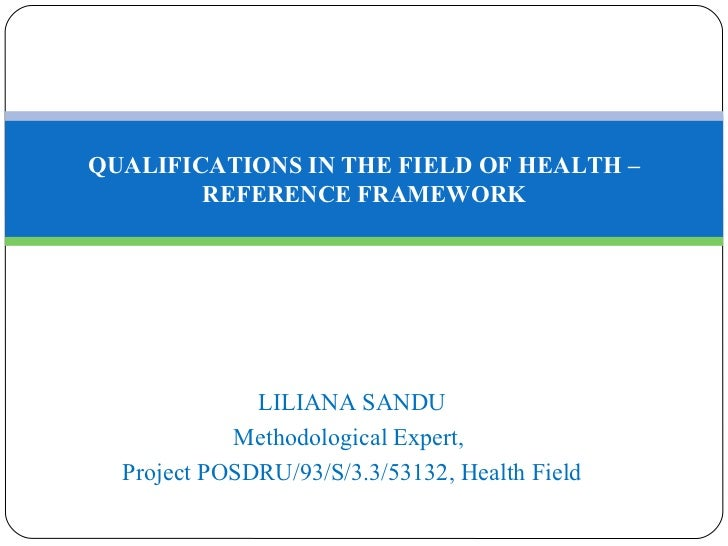 Qualifications in the Field of Health Reference Framework - Liliana Sandu