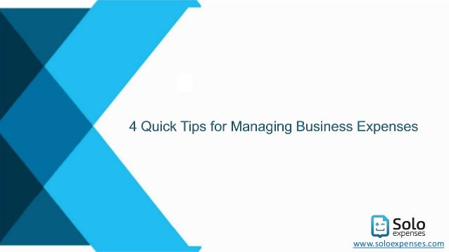4 quick tips for managing business expenses