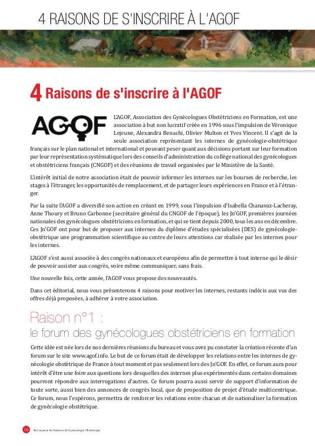 Revue pour les Internes de Gynécologie Obstétrique10 4 RAISONS DE S'INSCRIRE À L'AGOF L'AGOF, Association des Gynécologues...