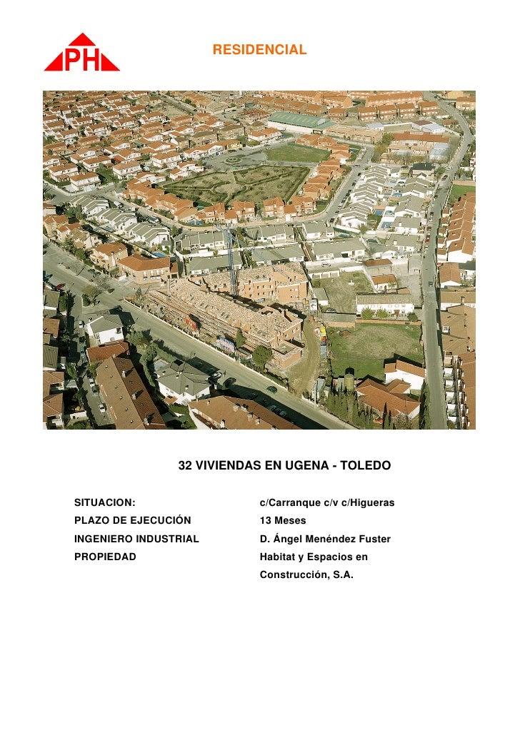 RESIDENCIAL                     32 VIVIENDAS EN UGENA - TOLEDO  SITUACION:                  c/Carranque c/v c/Higueras PLA...