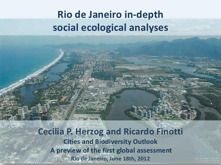 Rio de Janeiro in-depth   social ecological analysesCecilia P. Herzog and Ricardo Finotti       Cities and Biodiversity Ou...