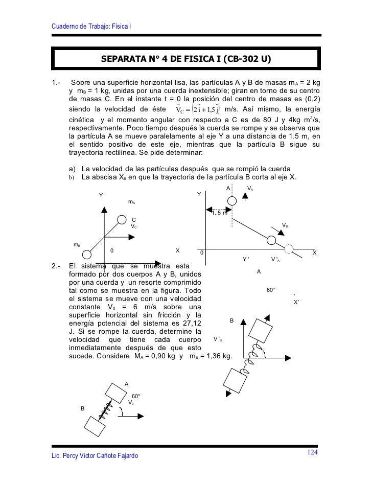 Cuaderno de Trabajo: Física I                  SEPARATA N° 4 DE FISICA I (CB-302 U)1.-    Sobre una superficie horizontal ...