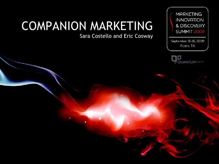 COMPANION MARKETING Sara Costello and Eric Cosway