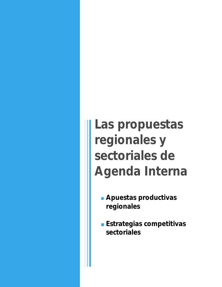 Las propuestas regionales y sectoriales de Agenda Interna