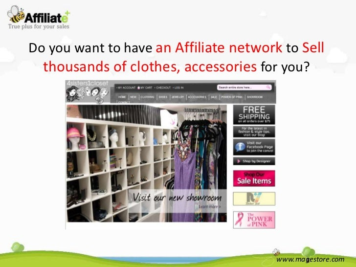 Do you want to have an Affiliate network to Sell  thousands of clothes, accessories for you?                              ...