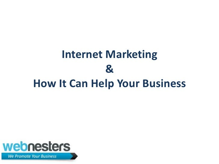Internet Marketing &How It Can Help Your Business<br />
