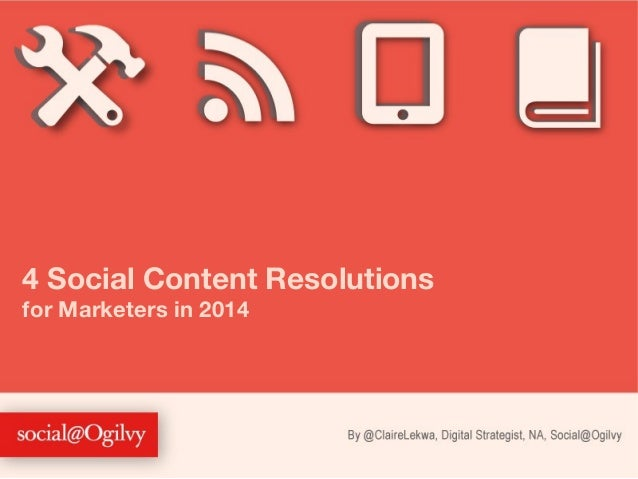 4 Social Content Resolutions for Marketers in 2014