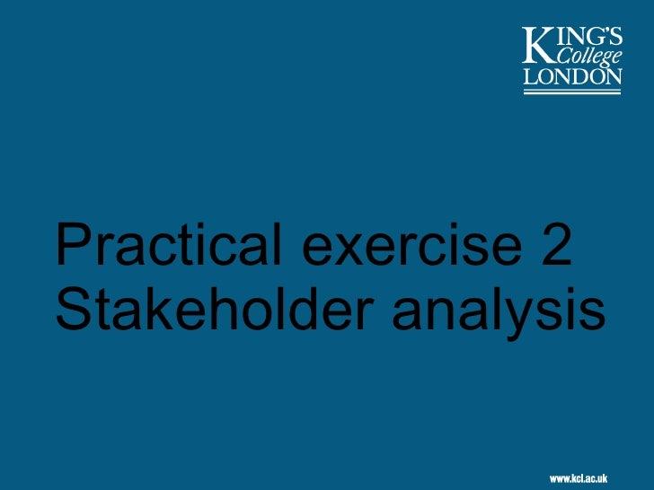 Practical exercise 2 Stakeholder analysis