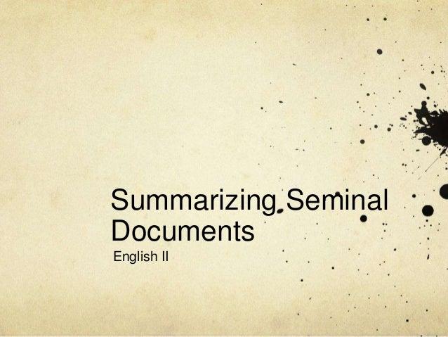 4 speeches -- summarizing seminal documents 10th grade English