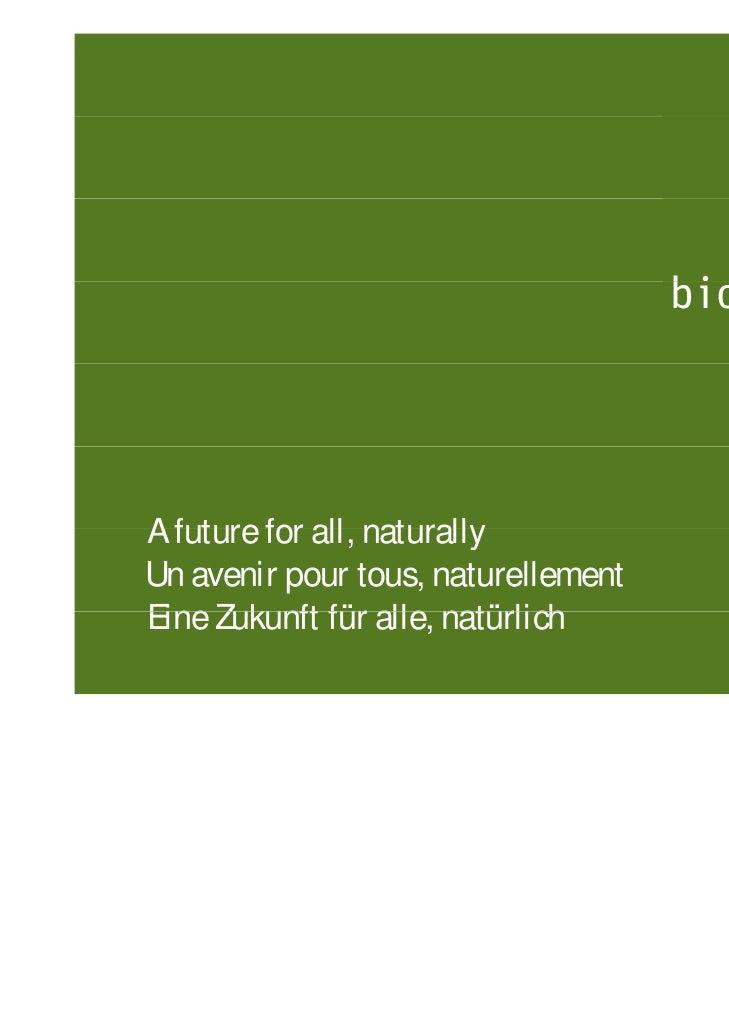 A future for all naturally             all,Un avenir pour tous, naturellementEine Zukunft für alle, natürlich             ...