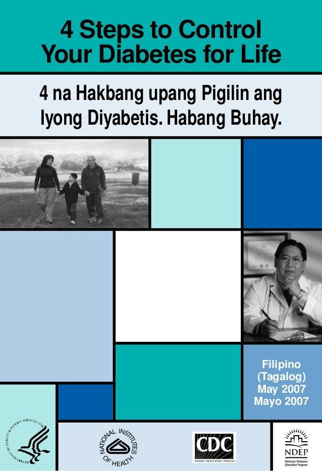 4 Steps to ControlYour Diabetes for Life4 na Hakbang upang Pigilin angIyong Diyabetis. Habang Buhay.                      ...
