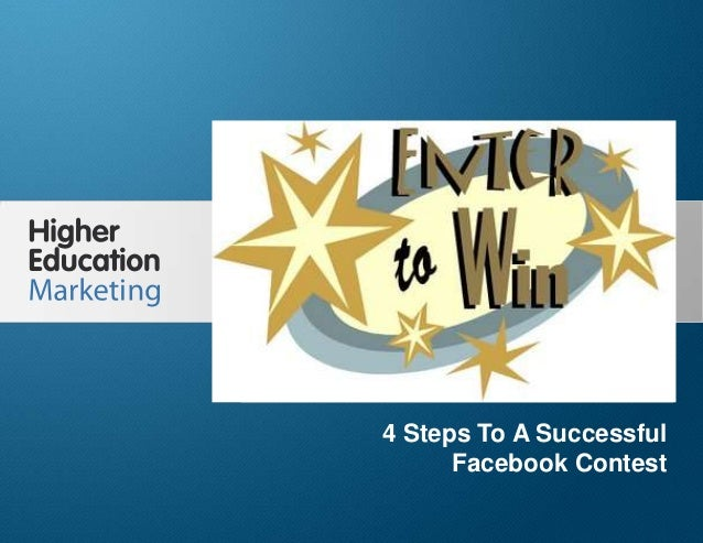 4 Steps To A Successful Facebook Contest Slide 1 4 Steps To A Successful Facebook Contest