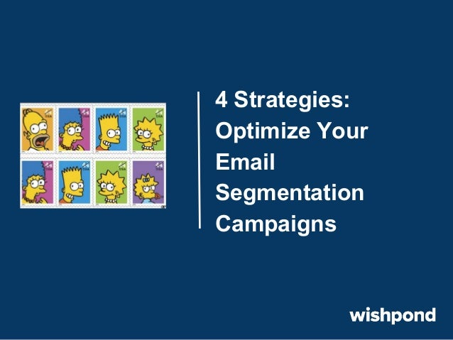 4 Strategies to Optimize Your Email Segmentation Campaigns