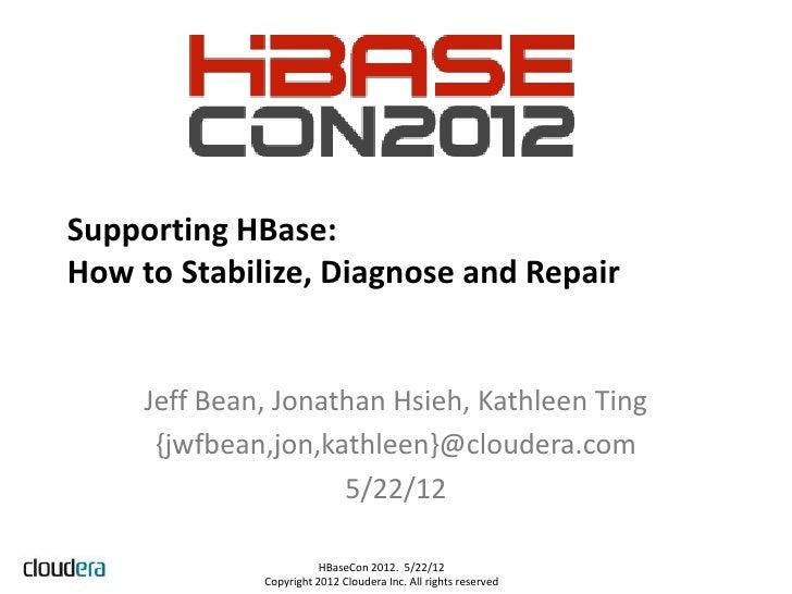 4 supporting h base   jeff, jon, kathleen - cloudera - final 2