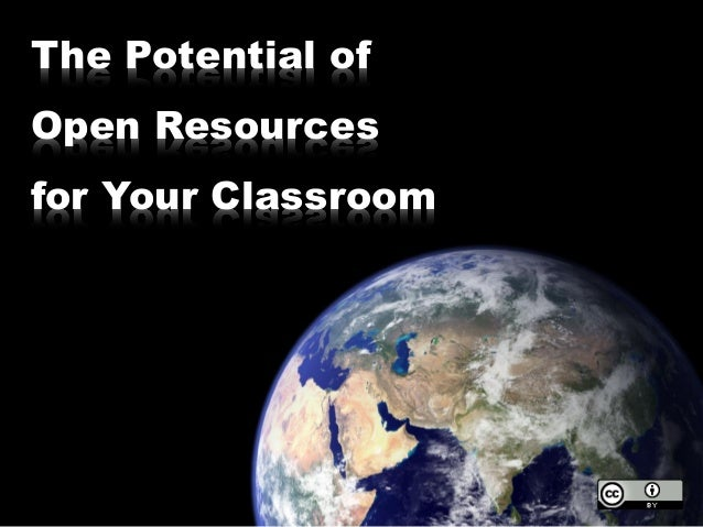 The Potential of Open Resources for Your Classroom
