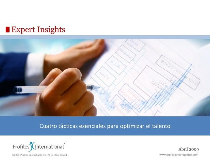 Expert Insights                           Cuatro tácticas esenciales para optimizar el talento                            ...