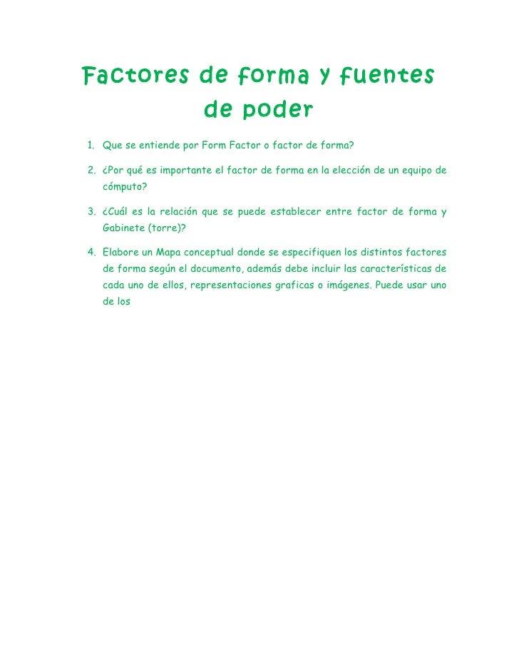 Factores de forma y fuentes                        de poder1. Que se entiende por Form Factor o factor de forma?2. ¿Por qu...