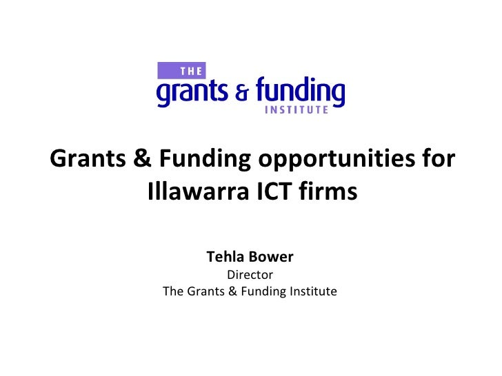 Tehla Bower - Grants and Opportunities for Illawarra ICT Firms