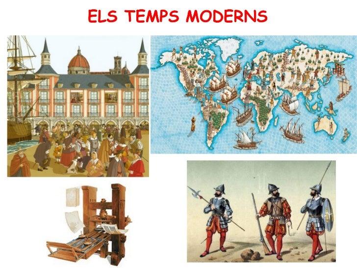Unitat 1: ELS TEMPS MODERNSCanvis i continuïtats en els temps modernsL'Edat Moderna és el període de la història que va de...