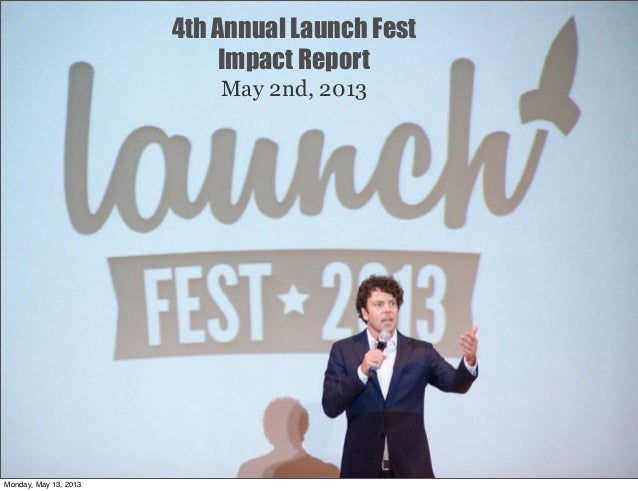 4th Annual Launch Fest Impact Report