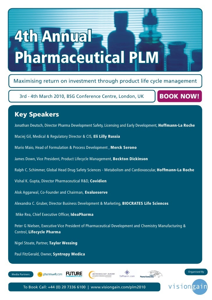 4th Annual   Pharmaceutical PLM  Maximising return on investment through product life cycle management        3rd - 4th Ma...