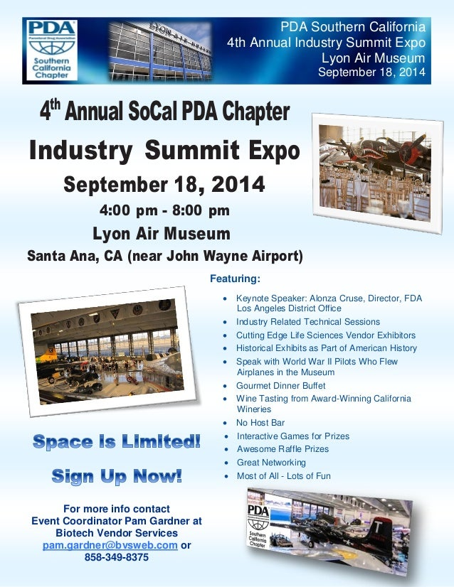 PDA Southern California 4th Annual Industry Summit Expo Lyon Air Museum September 18, 2014 For more info contact Event Coo...