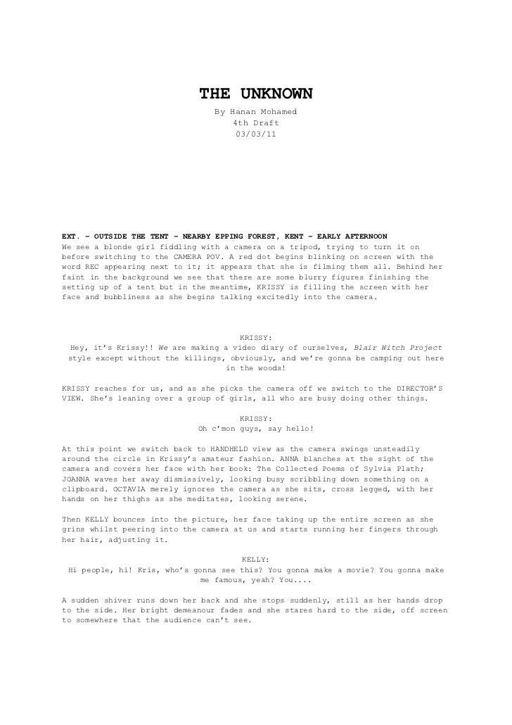 THE UNKNOWN<br />By Hanan Mohamed<br />4th Draft<br />03/03/11<br />EXT. – OUTSIDE THE TENT – NEARBY EPPING FOREST, KENT –...