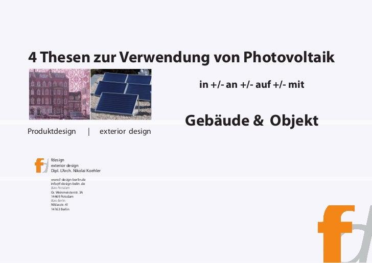4 Thesen zur Verwendung von Photovoltaik                                                       in +/- an +/- auf +/- mitPr...