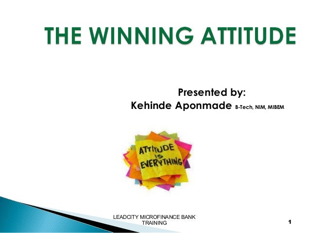 Presented by: Kehinde Aponmade B-Tech, NIM, MIBEM  LEADCITY MICROFINANCE BANK TRAINING  1