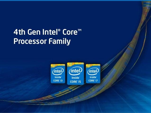 INTEL CONFIDENTIAL4th Gen Intel® Core™Processor Family