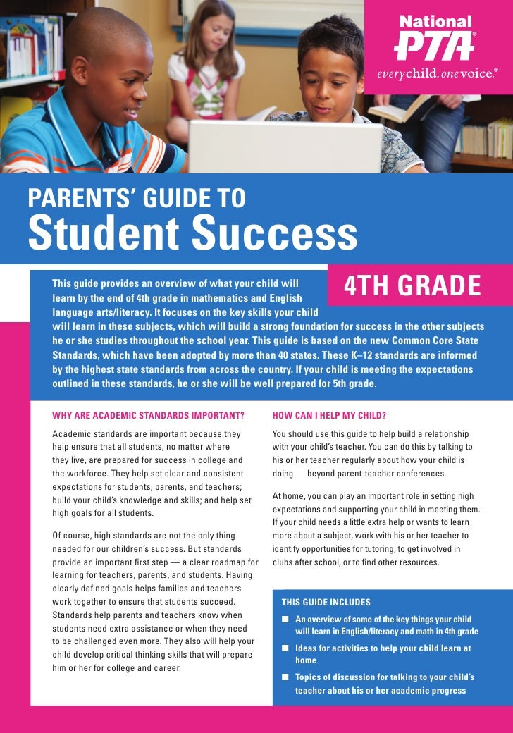 PARENTS' GUIDE TOStudent Success This guide provides an overview of what your child will learn by the end of 4th grade in ...