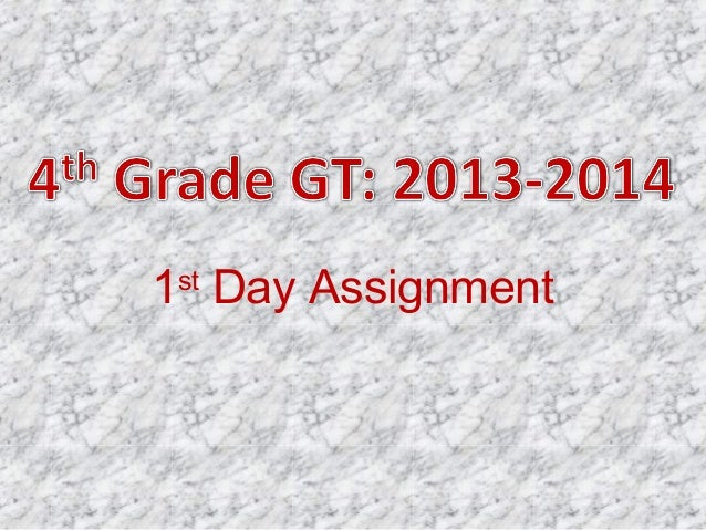 4th grade 2013: 1st day Assignment