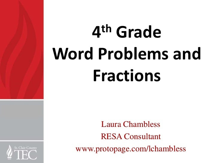 4th       GradeWord Problems and    Fractions        Laura Chambless       RESA Consultant  www.protopage.com/lchambless
