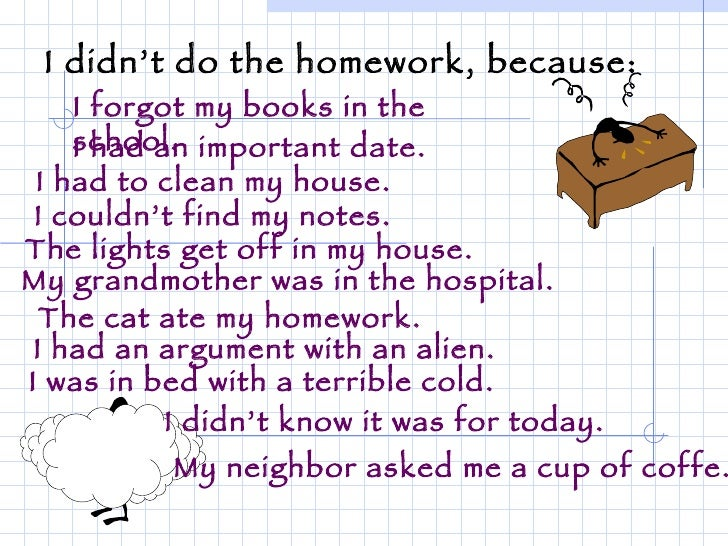 Homework Excuse