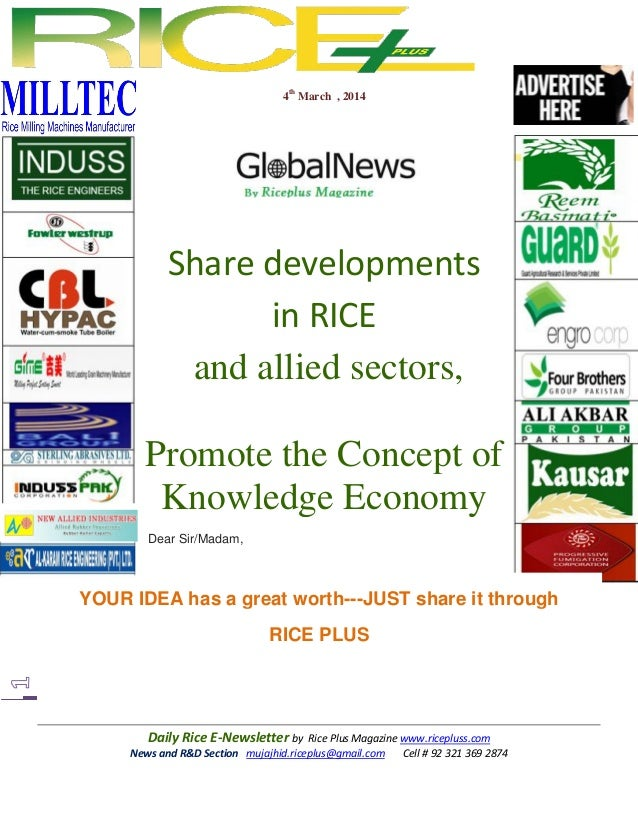 4th March , 2014  Share developments in RICE and allied sectors, Promote the Concept of Knowledge Economy Dear Sir/Madam, ...