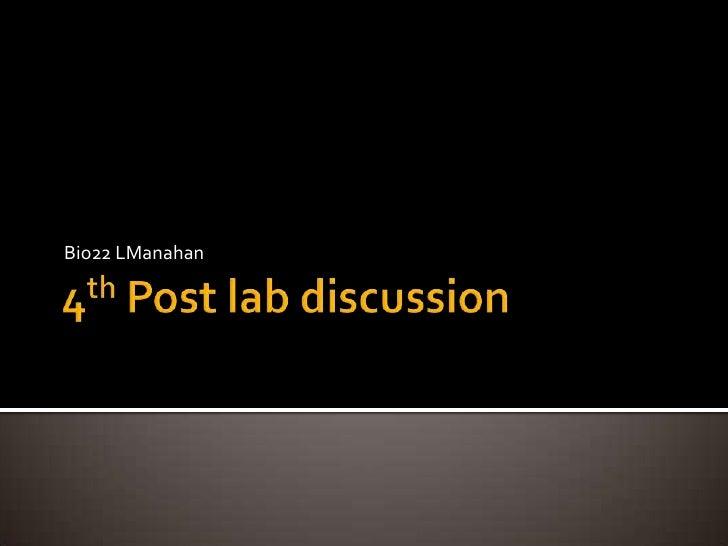 Bio22 4th post lab discussion