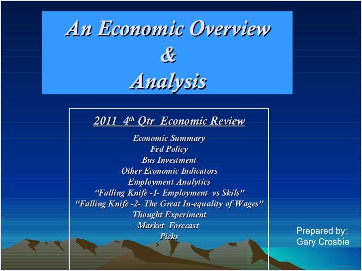 An Economic Overview        &      Analysis    2011 4th Qtr Economic Review                Economic Summary               ...