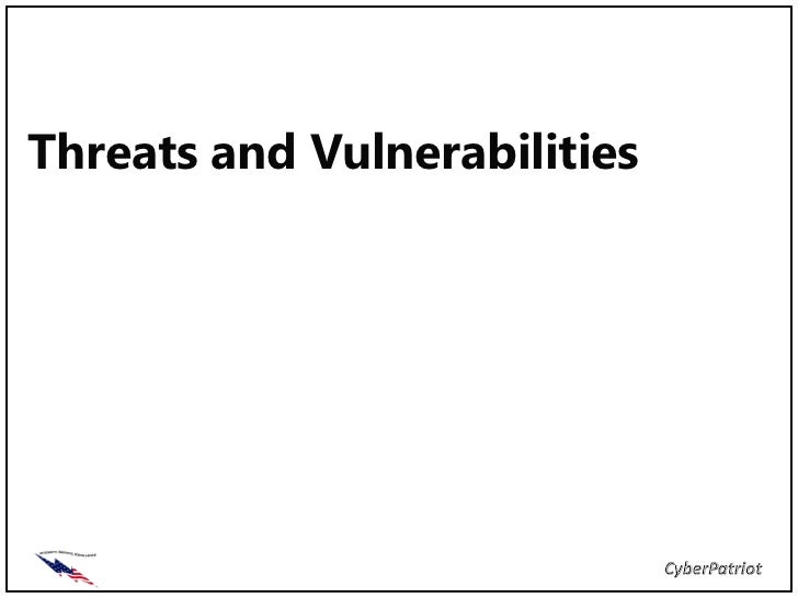 Threats and Vulnerabilities