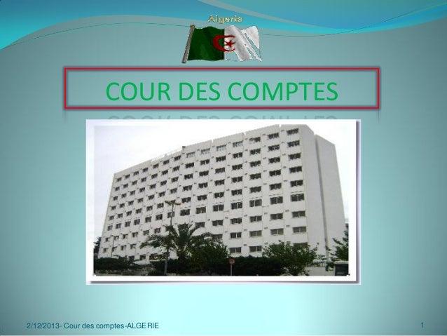 COUR DES COMPTES  2/12/2013- Cour des comptes-ALGERIE  1