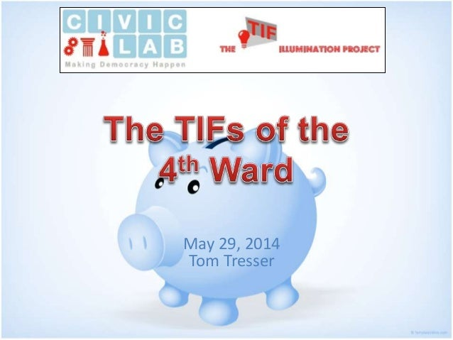 The TIFs Of The 4th Ward
