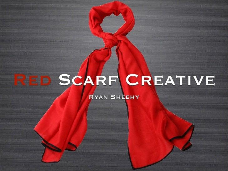 Red Scarf Creative      Ryan Sheehy