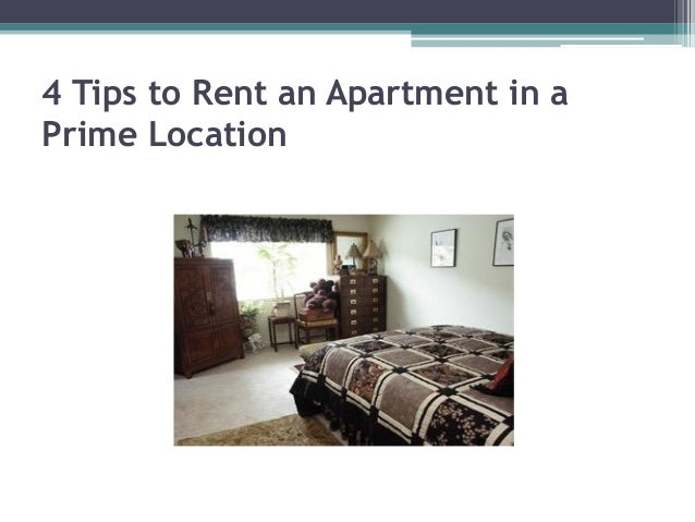 4 Tips To Rent An Apartment In A Prime Location