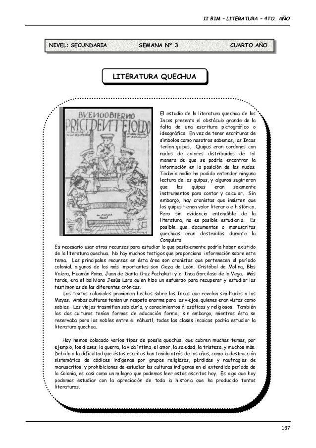 II BIM – LITERATURA – 4TO. AÑO 137 El estudio de la literatura quechua de los Incas presenta el obstáculo grande de la fal...