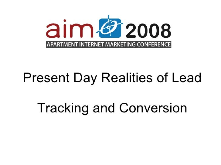 Present Day Realities of Lead Tracking and Conversion