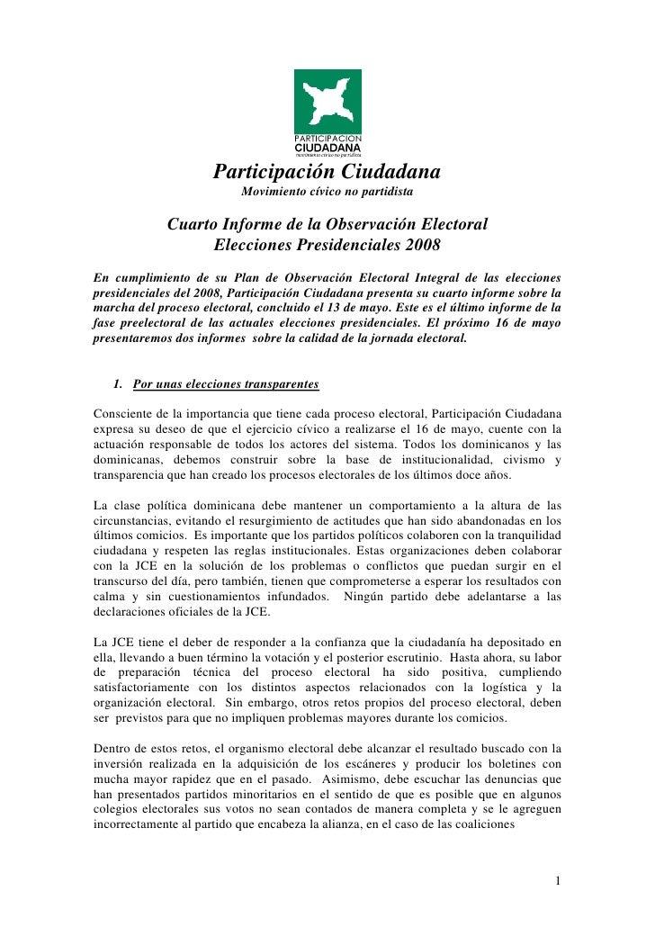 Participación Ciudadana                             Movimiento cívico no partidista                Cuarto Informe de la Ob...
