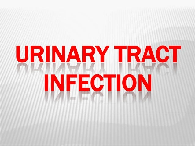 URINARY TRACTINFECTION