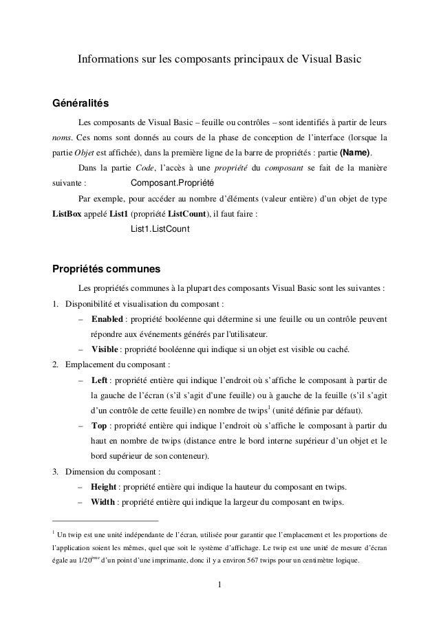 Informations sur les composants principaux de Visual Basic  1  Généralités  Les composants de Visual Basic – feuille ou co...