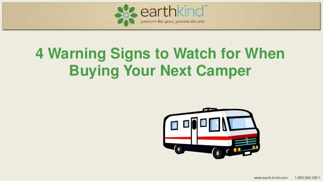 4 warning signs to watch for when buying your next camper
