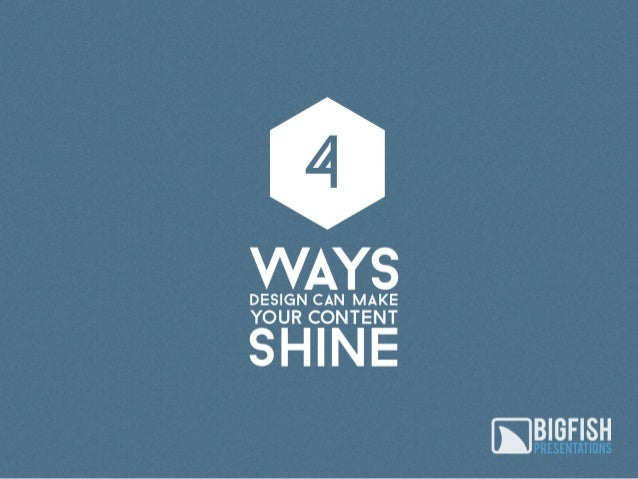 4 Ways Design Can Make Your Content Shine