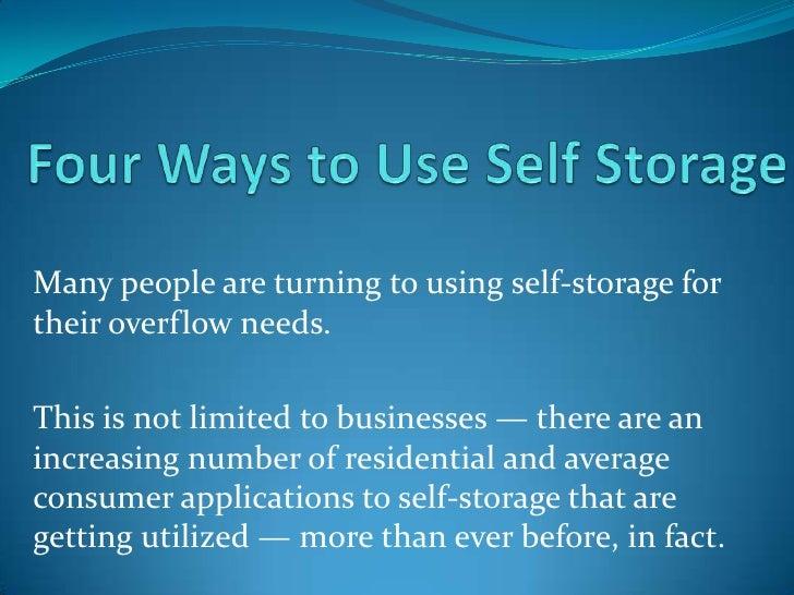4 Ways to Use Self Storage